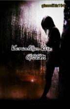 Karanlığın kızı: Gizem by gizemlikiz194