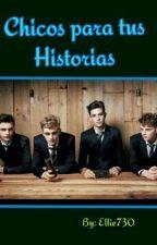Chicos Para Tus Historias by Ellie730