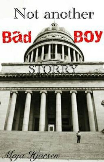 Not Another Bad Boy Story