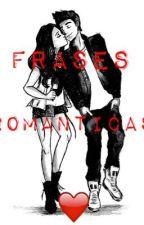 Frases Románticas ❤️ by EduardoOrtizAranda