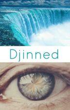 Djinned [#OnceUponNow] by KalyaniSubbiah