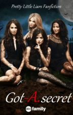 Got A Secret / Fanfiction Pretty Little Liars by AlisonVicious