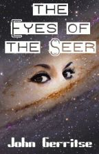 The Eyes of the Seer (2011 English version) by tyhawk