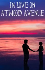In Love On Atwood Avenue by aurorascarzone
