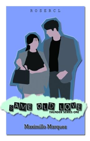TS#1 : SAME OLD LOVE by Rosercl