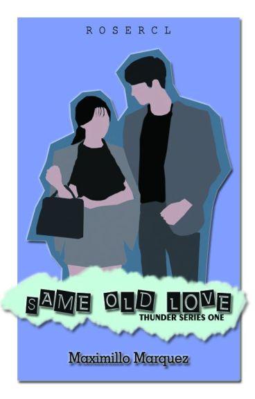 TS#1 : SAME OLD LOVE