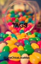 ♣TAGS♣ by UnaChicaLocaMas