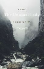 The Unusual Lady by jlw1991