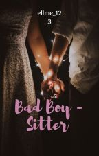 Bad Boy - Sitter [En Arrêt Temporaire] by ellme_123