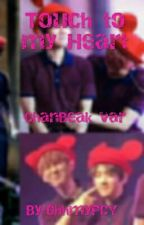 Touch to my heart by Yeollieismycrush