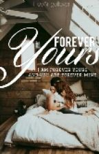 Forever yours 《A Harry Styles love story》 by HeyAngellover