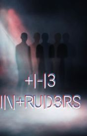 The Intruders by tea_and_a_pen_fanfic