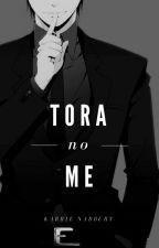 Tora no me by Karrie-san