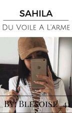 ✨Du voile a l'Arme✨  by Blesoise_41