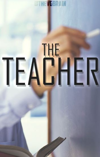 The Teacher [J.B] OneShot