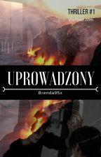 Uprowadzony ✔ by Brenda95x