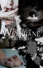 Wolfbane • A Roleplay • CLOSED by -TheWiseGirl