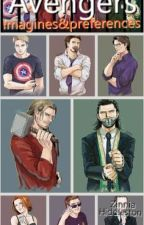 Avengers Imagines and Preferences Pt by ZiniaHiddleston