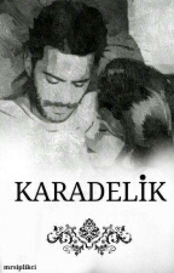 KARADELİK (DefÖm)