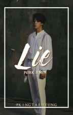 Lie [Park Jimin] by kimtaehyvng01
