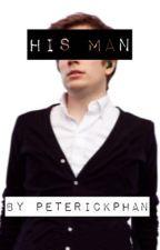 His Man by PeterickPhan