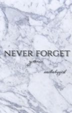 Never Forget You-Book2  by -jelenuhr