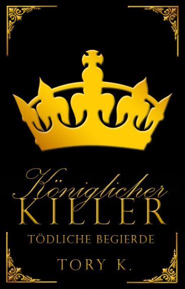Königlicher Killer - Tödliche Begierde ✔