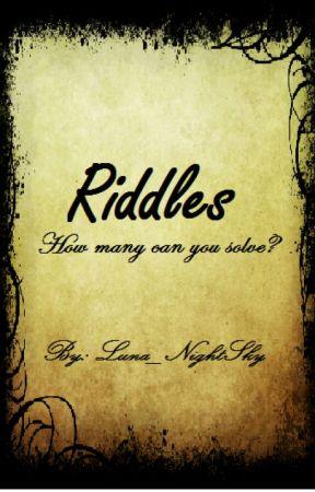 Riddles by Luna_NightSky