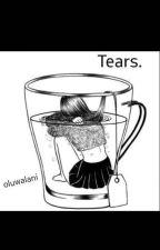 Tears by oluwalani