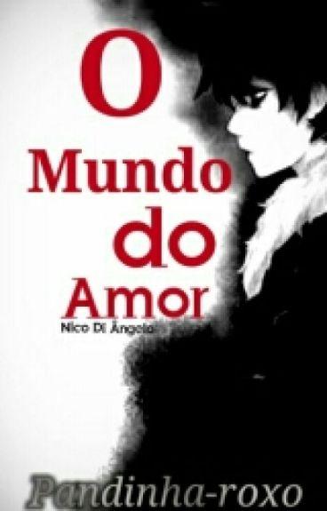 O Mundo Do Amor • Nico Di Ângelo •