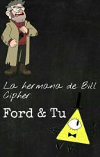 La Hermana De Bill Cipher (Ford&tu) by ilovethis3