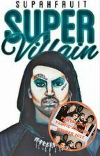 supervillain [scomiche] by supahfruit