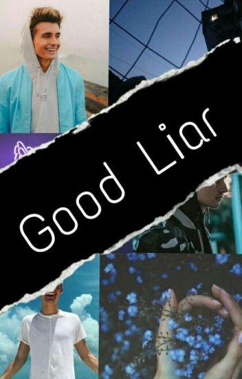 Good Liar |C.C| ||ZAKOŃCZONE|| (w Trakcie Popraw)