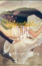 Unforgettable Night by chocolatyangels