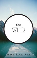 the WILD by Black_Rock_Pack
