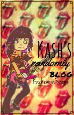 ✨Kash's Randomly Blog✨ by KachemiraStone