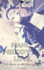 Piano,Melody Of Love by Yukirin666