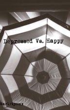 Depressed Vs. Happy by marl1tjeexx
