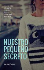 Nuestro pequeño secreto  by Dreeaamy