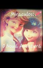 Miraculos: O Noua Aventura by Giorgiana122004