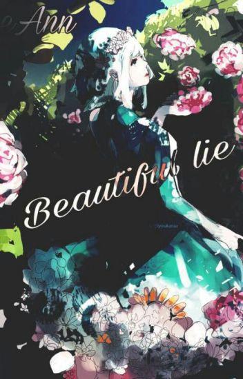 ~Beautiful Lie~ Creepypasta X Reader