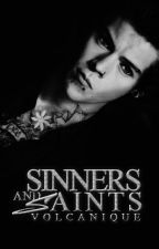 Sinners and Saints by volcanique