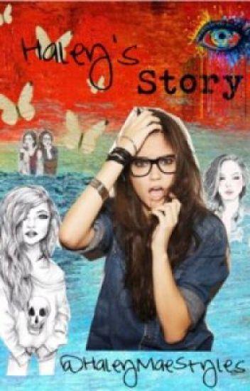 Haley's Story: Freshmen Year