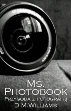 Ms. Photobook by D_M_Williams