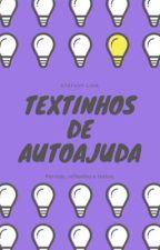 Textinhos De Auto-ajuda by StfanyLima7