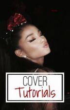 Cover Tutorials by kristinaaaa_____