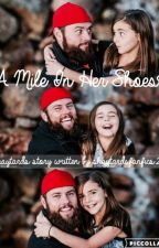 A Mile In Her Shoes by Shaytardsfanfics2k15