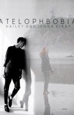 Atelophobia- Book 1 by hkirbytwin
