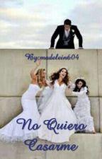No Quiero Casarme #SinsajoAwards by madelein604