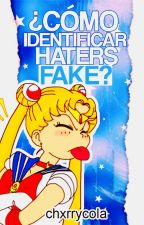 ¿Cómo Identificar Haters Fake? by chxrrycola